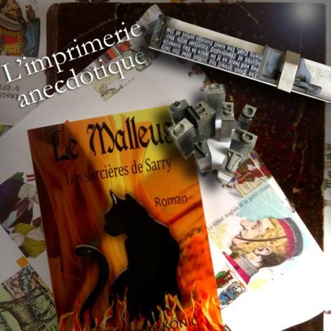 Le malleus les sorcieres de sarry imprimerie anecdotes chronique